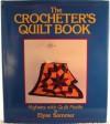 The Crocheter's Quilt Book - Elyse Sommer, SOMMER ELYSE