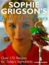 Sophie Grigson's Taste Of The Times - Sophie Grigson