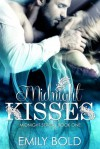 Midnight Kisses - Emily Bold
