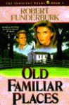 Old Familiar Places - Robert Funderburk