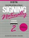 Signing Naturally, Level 2 (Workbook & DVD) - Ken Mikos, Cheri Smith, Ella Mae Lentz