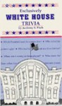 Exclusively White House Trivia - Anthony S. Pitch