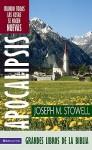 Apocalipsis/ Apocalypse: Cuando Todas Las Cosas Se Hacen Nuevas/ When All Things Become New - Joseph M. Stowell