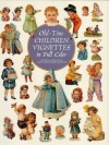 Old-Time Children Vignettes in Full Color (Dover Pictorial Archive) - Carol Grafton
