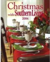 Christmas with Southern Living 2006 - Editors of Southern Living Magazine