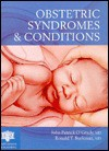 Obstetric Syndromes And Conditions - John O'Grady