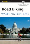 Road Biking Washington, D.C. - Michael Leccese, Rolf Pemberton