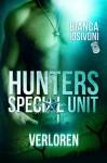 HUNTERS - Special Unit: VERLOREN - Bianca Iosivoni