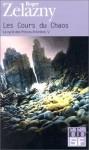 Les Cours du Chaos (Le cycle des princes d'Ambre, #5) - Roger Zelazny