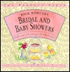 Bridal and Baby Showers: Surefire Recipes and Exciting Menus for a Flawless Party! (The Perfect Party) - Rick Rodgers