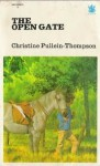 The Open Gate - Christine Pullein-Thompson