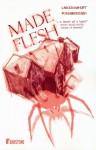 Made Flesh - Lars Kramhøft, Tom Kristensen