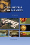 Ornamental Fish Farming: Site Selection - Brian Andrews
