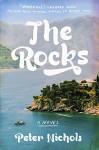 The Rocks: A Novel - Peter Nichols