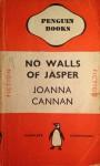No Walls Of Jasper - Joanna Cannan