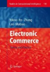 Electronic Commerce: Theory and Practice - Makoto Yokoo, Takayuki Ito, Minjie Zhang