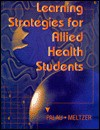 Learning Strategies for Allied Health Students - Susan Marcus Palau, Marilyn Meltzer