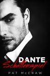Dante - Schattenspiel / Kriminalroman - Pat McCraw
