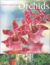 Gardener's Guide To Growing Orchids: A Complete Guide To Cultivation And Care (Gardener's Guide) - Wilma Rittershausen