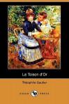 La Toison D'Or (Dodo Press) - Théophile Gautier