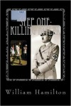 Step One:Killing Hitler - William Dean Hamilton