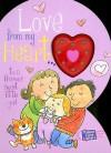 Love from My Heart to a Precious Little Girl: Weimer, Heidi R. (Parent Love Letters) - Heidi Weimer, Chris Sharp