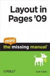 Layout in Pages '09: The Mini Missing Manual - Josh Clark