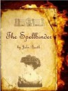 The Spellbinder (Tom & Laura Series) - John Booth