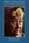 Rimey Lama Chopa - Dilgo Khyentse, Glenn Mullin, Matthieu Ricard