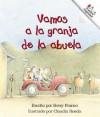 Vamos a la Granja de La Abuela (Going to Grandma's Farm) - Betsy Franco, Claudia Rueda