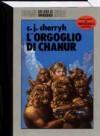 L'orgoglio di Chanur - C.J. Cherryh
