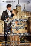 Romance at the Royal Menagerie - Ruth J. Hartman