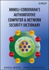 Minoli-Cordovana's Authoritative Computer & Network Security Dictionary - Daniel Minoli, James Cordovana