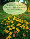 Gardens of the Hudson River Valley: An Illustrated Guide - Ogden Tanner