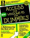 Access for Windows 95 for Dummies (For Dummies (Computer/Tech)) - John Kaufeld