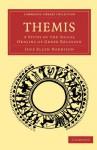 Themis: A Study of the Social Origins of Greek Religion (Cambridge Library Collection - Classics) - Jane Ellen Harrison