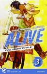 Alive. Evoluzione finale: 3 - Tadashi Kawashima, Adachitoka