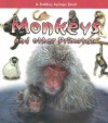 Monkeys and Other Primates - Rebecca Sjonger, Bobbie Kalman