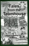 Tales From the Teamhouse - Tom Davis