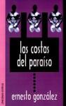 Las Costas del Paraiso - Ernesto Gonzalez