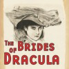 Brides of Dracula, The - Thomas E. Fuller, Bill Jackson, Fiona K. Leonard, Clair Whitworth Kiernan
