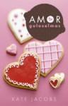 Amor e Guloseimas - Kate Jacobs, Isabel Alves