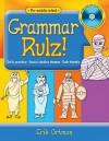 Grammar Rulz!: Daily Practice, Social Studies Themes, Tech-Friendly [With CDROM] - Erik Ortman