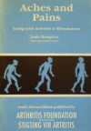Aches and Pains: Living with Arthritis and Rheumatism - Janie Hampton
