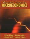 Microsoft Excel for Microeconomics - Michael I. Duke, Katherine Smith, L. Murphy Smith