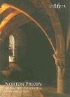 Norton Priory: Monastery to Museum, Excavations 1970-87 - Fraser Brown, Christine Howard-Davis