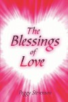 The Blessings of Love - Peggy Stevenson