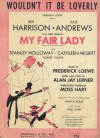 "Wouldn't It Be Loverly (From the New Musical ""My Fair Lady"") (With Guitar Chords) - Frederick Loewe, Alan Jay Lerner"