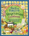 Fix-It and Forget-It Vegetarian Cookbook: 565 Delicious Slow-Cooker, Stove-Top, Oven, and Salad Recipes, Plus 50 Suggested Menus - Phyllis Good