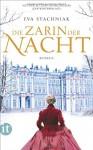 Die Zarin der Nacht: Roman (insel taschenbuch) - Eva Stachniak, Peter Knecht, Christel Dormagel